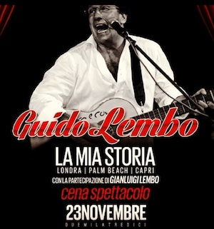 """Guido Lembo racconta """"La mia storia. Londra, Palm Beach, Capri"""" in una cena spettacolo al Teatro Tasso"""