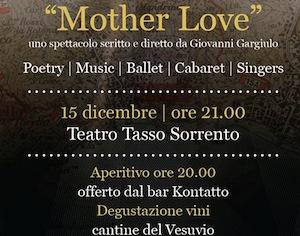 """""""Mother Love"""" il nuovo spettacolo di Giovanni Gargiulo al Teatro Tasso"""