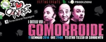 """Al Teatro Tasso arrivano i """"Ditelo Voi"""" con lo spettacolo """"Gomorroide"""""""