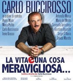 """Questa sera al Teatro Armida torna Carlo Buccirosso con lo spettacolo """"La vita è una cosa meravigliosa"""""""