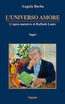 L'opera narrativa di Raffaele Lauro analizzata da Angela Barba