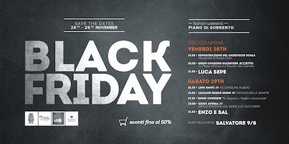 Tutto pronto per il Black Friday di Piano di Sorrento