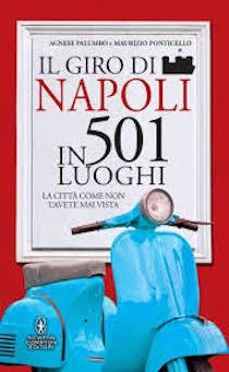 """Presentazione del libro """"Napoli in 501 luoghi"""""""