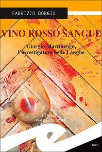 """Alla Libreria Tasso la presentazione di """"Vino rosso sangue"""""""