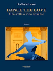 "Il libro di Lauro ""Dance The Love"" al Premio Di Giacomo"