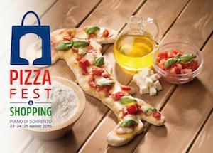 """A Piano di Sorrento 3 giorni con """"Pizzafest & Shopping"""""""