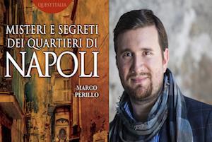 Alla Libreria Tasso il libro di Perillo sui misteri di Napoli