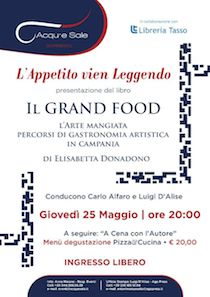 "All'Acqu'e Sale presentazione del libro ""Il Grand Food"""