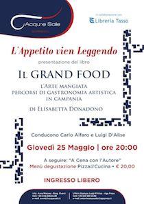 """All'Acqu'e Sale presentazione del libro """"Il Grand Food"""""""