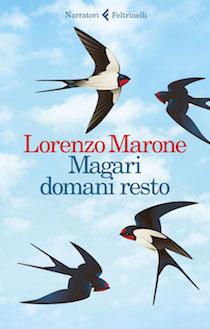 """Francesco Pinto presenta il libro di Lorenzo Marone """"Magari domani resto"""""""