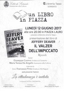 A Sorrento si presenta l'ultimo thriller di Jeffery Deaver ambientato a Napoli
