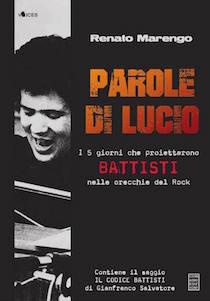 """Omaggio a Battisti: A Sorrento Renato Marengo presenta """"Parole di Lucio"""""""