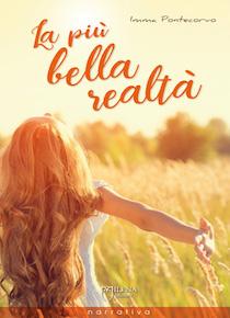 """Arriva il nuovo romanzo di Imma Pontecorvo """"La più bella realtà"""""""