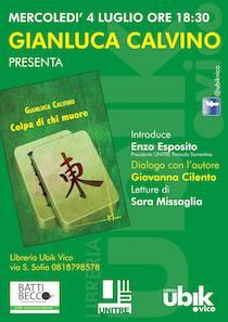 "Alla libreria Ubik presentazione di ""Colpa di chi muore"" di Gianluca Calvino"