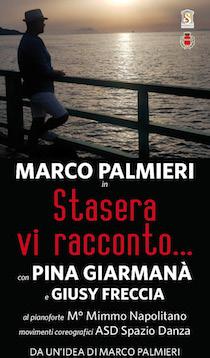 """A Villa Fiorentino Marco Palmieri con """"Stasera vi racconto"""""""