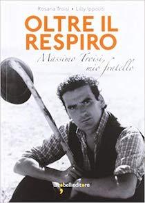 A Meta presentazione del libro dedicato a Massimo Troisi