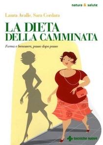 I segreti della dieta della camminata nel libro di Avalle-Cordara